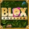 Blox Forever